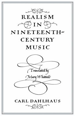 Realism in Nineteenth Century Music   1985 9780521278416 Front Cover