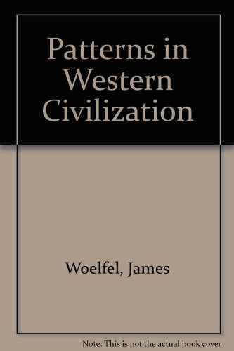 Patterns in Western Civilization 1st 9780536582416 Front Cover
