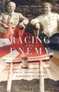 Racing the Enemy Stalin, Truman, and the Surrender of Japan  2005 edition cover