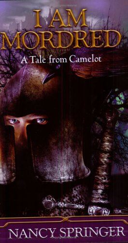 I Am Mordred A Tale of Camelot N/A edition cover