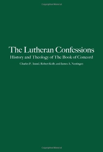 Lutheran Confessions History and Theology of the Book of Concord  2012 edition cover
