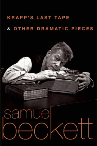 Krapp's Last Tape and Other Dramatic Pieces   2009 edition cover
