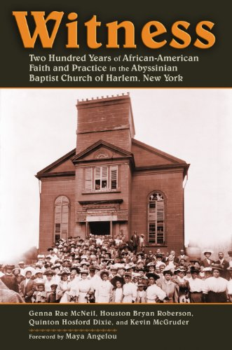 Witness Two Hundred Years of African-American Faith and Practice at the Abyssinian Baptist Church of Harlem, New York  2013 edition cover