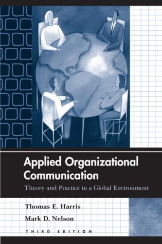 Applied Organizational Communication Theory and Practice in a Global Environment 3rd 2008 (Revised) edition cover
