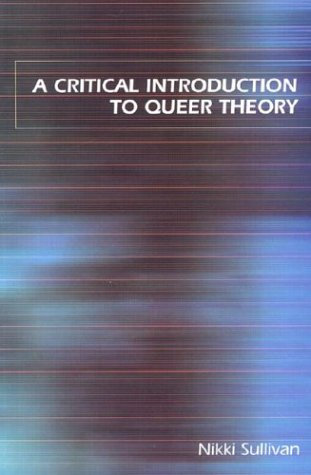 Critical Introduction to Queer Theory   2003 edition cover