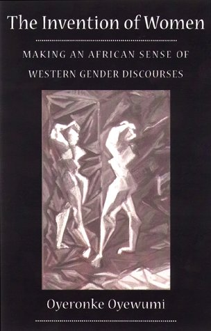 Invention of Women Making an African Sense of Western Gender Discourses  1997 edition cover