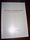Judicial Externships : The Clinic Inside the Courthouse 1st 9780870844416 Front Cover