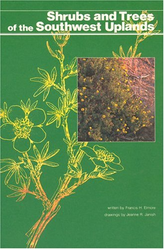 Shrubs and Trees of the Southwest Uplands 2nd edition cover