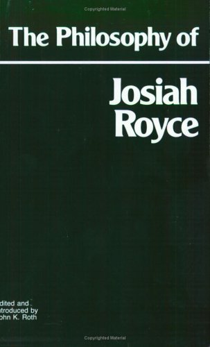 Philosophy of Josiah Royce  Reprint  edition cover