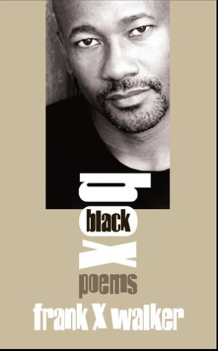 Black Box Poems by Frank X Walker  2006 edition cover