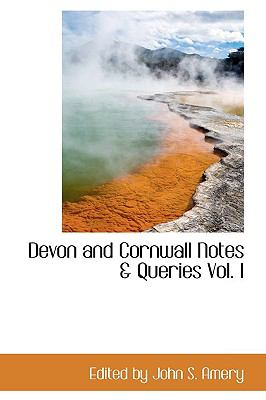Devon and Cornwall Notes and Queries  N/A 9781110819416 Front Cover