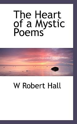 Heart of a Mystic Poems  N/A 9781116664416 Front Cover