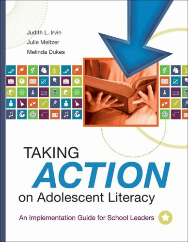 Taking Action on Adolescent Literacy An Implementation Guide for School Leaders  2007 9781416605416 Front Cover