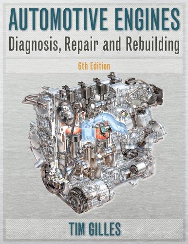 Automotive Engines Diagnosis, Repair, Rebuilding 6th 2011 edition cover