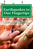 Earthquakes in Our Fingertips  N/A 9781490427416 Front Cover