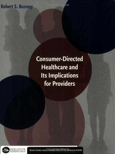Consumer-Directed Healthcare and Its Implications for Providers  2005 edition cover