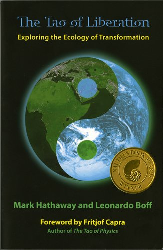 Tao of Liberation Exploring the Ecology of Transformation  2009 edition cover