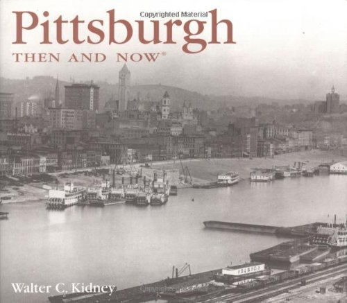 Pittsburgh Then and Now   2004 edition cover