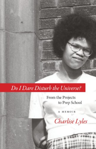 Do I Dare Disturb the Universe? From the Projects to Prep School 2nd 2008 edition cover