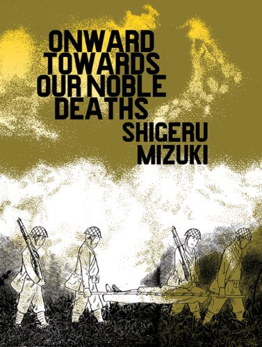 Onward Towards Our Noble Deaths   2011 edition cover