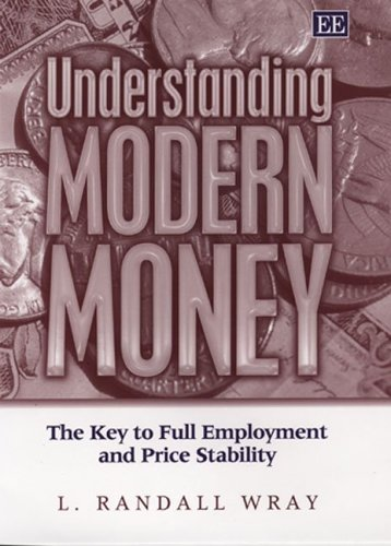 Understanding Modern Money The Key to Full Employment and Price Stability  2006 edition cover