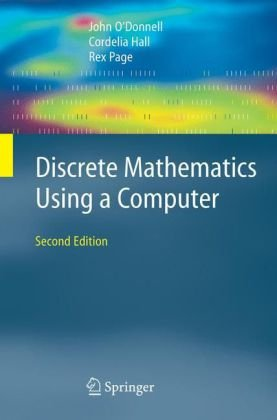 Discrete Mathematics Using a Computer  2nd 2006 (Revised) edition cover
