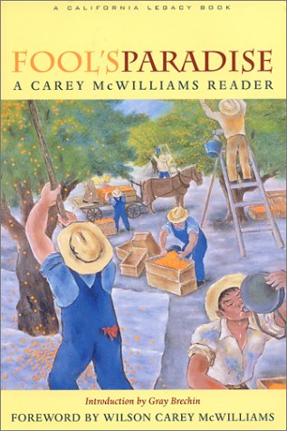 Fool's Paradise : A Carey McWilliams Reader  2001 edition cover