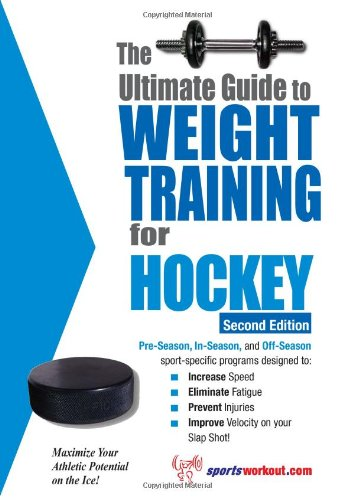 Ultimate Guide to Weight Training for Hockey  2nd 9781932549416 Front Cover