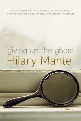 GIVING UP THE GHOST: A MEMOIR. N/A edition cover