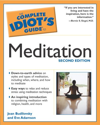 Complete Idiot's Guide to Meditation  2nd 2003 edition cover