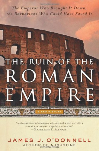Ruin of the Roman Empire A New History N/A edition cover