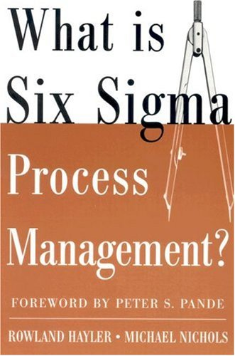 What Is Six Sigma Process Management?   2005 9780071453417 Front Cover