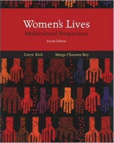 Women's Lives Multicultural Perspectives 4th 2007 (Revised) edition cover