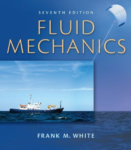 Fluid Mechanics  7th 2011 (Student Manual, Study Guide, etc.) edition cover