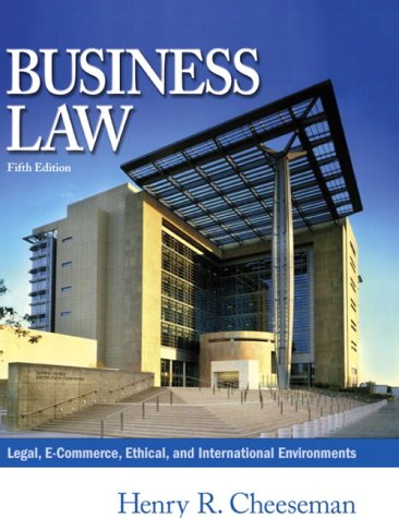 Business Law Legal, E-Commerce, Ethical, and International Environments 5th 2004 edition cover