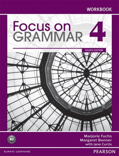 Focus on Grammar 4 Workbook  4th 2012 edition cover