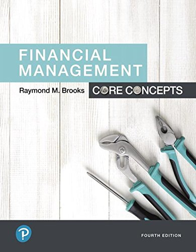 Financial Management: Core Concepts  4th 2019 9780134730417 Front Cover