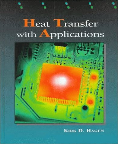Heat Transfer with Applications  1st 1999 edition cover
