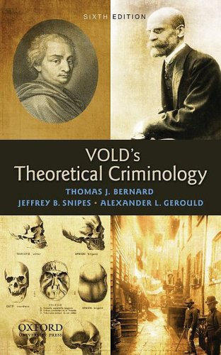 Vold's Theoretical Criminology  6th 2010 edition cover