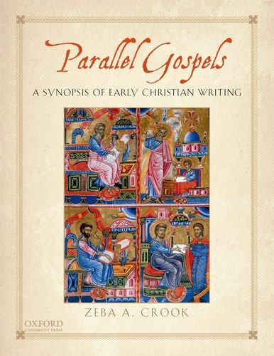 Parallel Gospels A Synopsis of Early Christian Writing  2012 edition cover