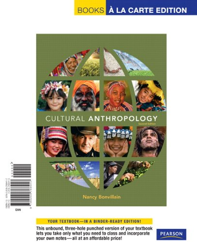 Cultural Anthropology, Books a la Carte Edition  2nd 2010 9780205768417 Front Cover