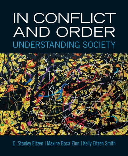 In Conflict and Order Understanding Society 13th 2013 (Revised) 9780205854417 Front Cover
