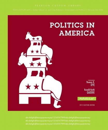 Politics in America, Texas Edition  10th 2014 9780205966417 Front Cover