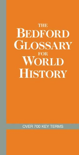 Bedford Glossary for World History   2010 9780312576417 Front Cover