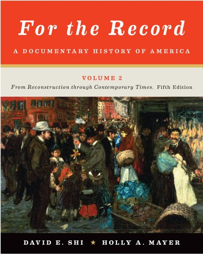 For the Record A Documentary History of America: from Reconstruction Through Contemporary Times 5th 2012 edition cover
