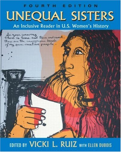 Unequal Sisters An Inclusive Reader in U.S. Women's History 4th 2008 (Revised) edition cover
