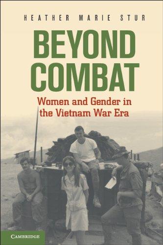Beyond Combat Women and Gender in the Vietnam War Era  2011 edition cover