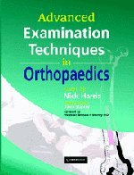 Advanced Examination Techniques in Orthopaedics   2008 9780521862417 Front Cover