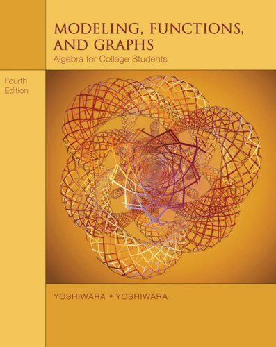 Modeling, Functions, and Graphs Algebra for College Students 4th 2007 (Revised) edition cover