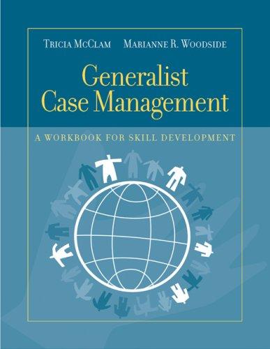 Generalist Case Management A Workbook for Skill Development  2007 (Workbook) edition cover